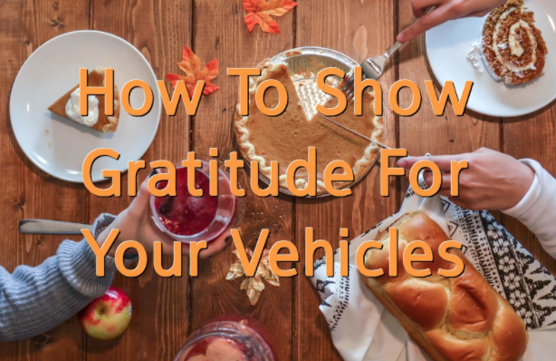 How To Show Gratitude For Your Vehicles